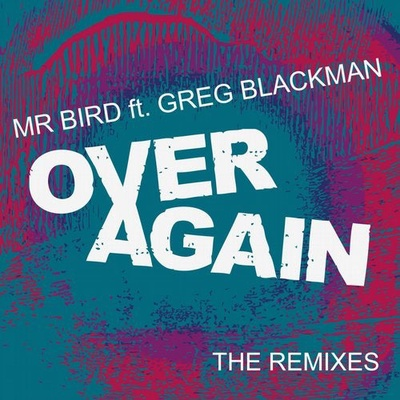 Over Again (The Remixes)